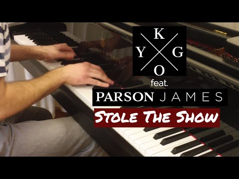Kygo feat. Parson James - Stole the Show / Piano cover by Evgeny Alexeev