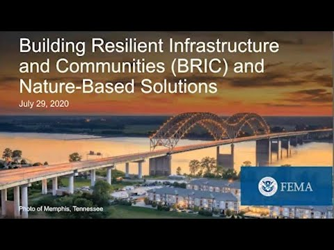 Webinar: Building Resilient Infrastructure And Communities (BRIC) And Nature-Based Solutions