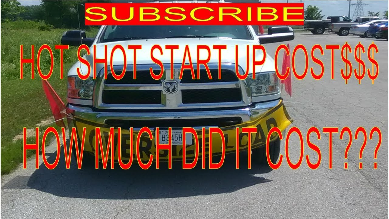 HOT SHOT START UP COST: HOW MUCH DID IT COST ME???