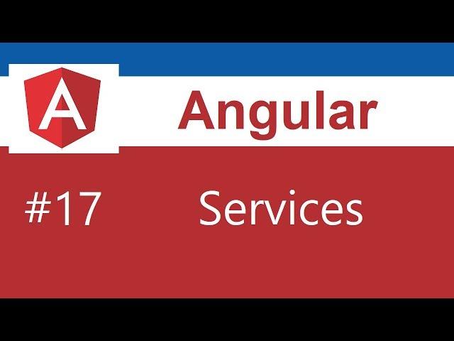 Angular 8 Tutorial - 17 - Services