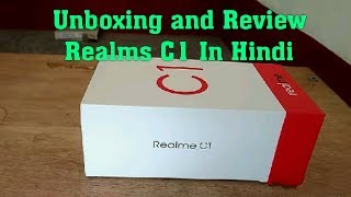 Realme C1 Unboxing and Review in Hindi!! best phone under 7000-rs