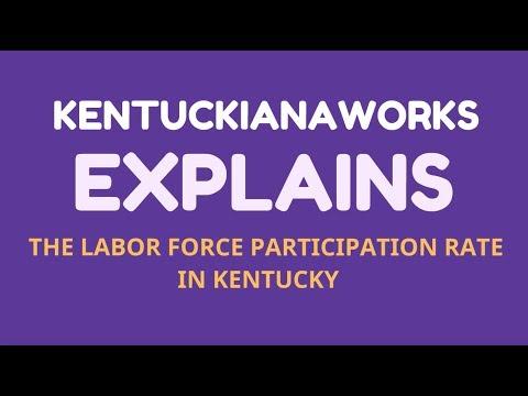 KentuckianaWorks Explains: Labor Force Participation Rate