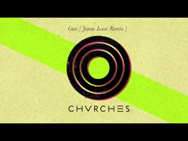 chvrches-gun-jamie-isaac-remix-chvrches