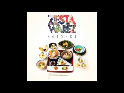 Zesta & Warez Ft. Dj Fastcut - Santoku (Yakimono) - Kaiseki