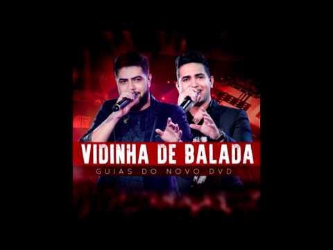 VS - VIDINHA DE BALADA - HENRIQUE E JULIANO