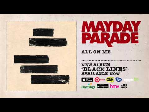 Mayday Parade - All On Me