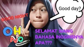 Ucapan Selamat Pagi Siang Sore Malam Dalam Bahasa Inggris Youtube