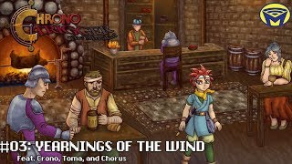 Chrono Trigger the Musical - Yearnings of the Wind