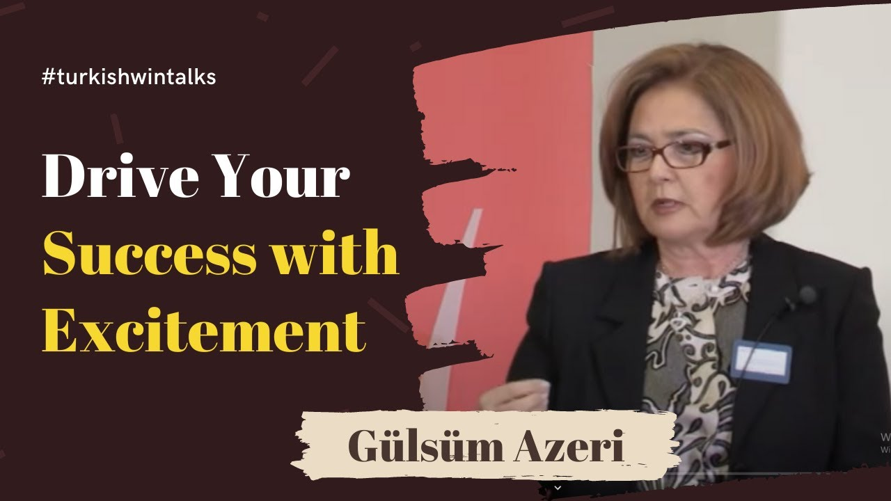 Gülsüm Azeri | Drive Your Success with Excitement