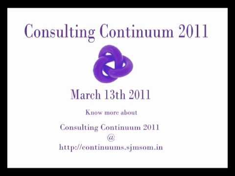 Consulting Continuum 2011  Shailesh J. Mehta School of Management, IIT Bombay