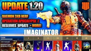 Black Ops 4 UPDATE 1.20 - Operation Apocalypse Z Content and Daemon 3XB Nerf!