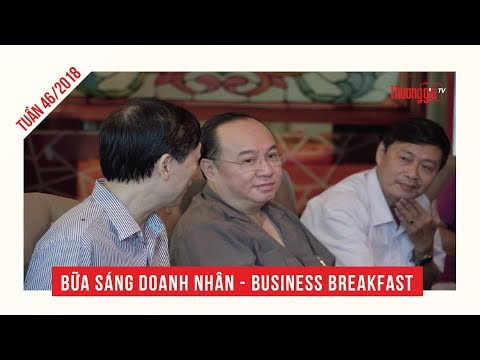 Business Breakfast : Tuần 46/ 2018