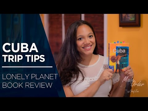 Cuba Trip Tips Ep. 8 | Lonely Planet Book Review | Made To Order | Chef Zee Cooks