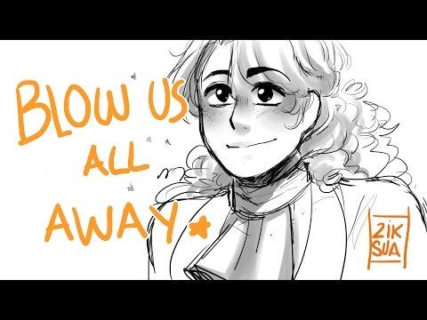 BLOW US ALL AWAY // Hamilton Animatic