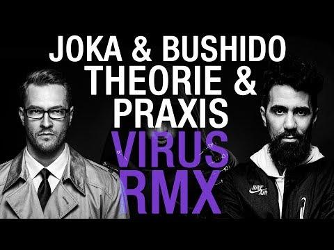 JOKA & BUSHIDO ✖️ THEORIE & PRAXIS ✖️ Alchemist Virus RMX