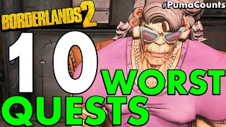 Top 10 Worst Side Quests and Missions in Borderlands 2 PumaCounts