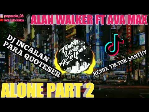 remix-fullbass-alone-pt-2-mantul---alan-walker-ft-ava-max