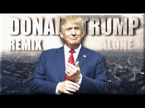 ♪ Donald Trump - A Wall (Alan Walker - Alone PARODY)