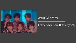ASTRO (아스트로) - Crazy Sexy Cool (Easy Lyrics)