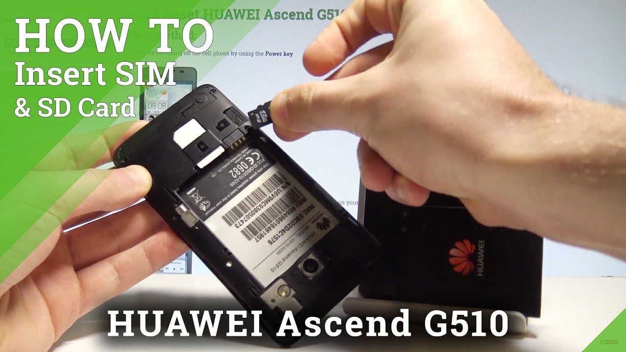 Huawei Sim Karte.How To Insert Sim And Micro Sd In Huawei Ascend G510 Install Sim Sd Hardreset Info