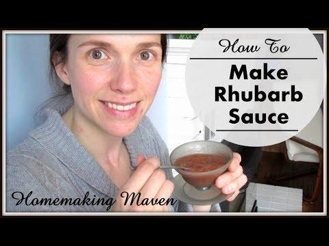 How To Make Rhubarb Sauce - Tuesday June 13