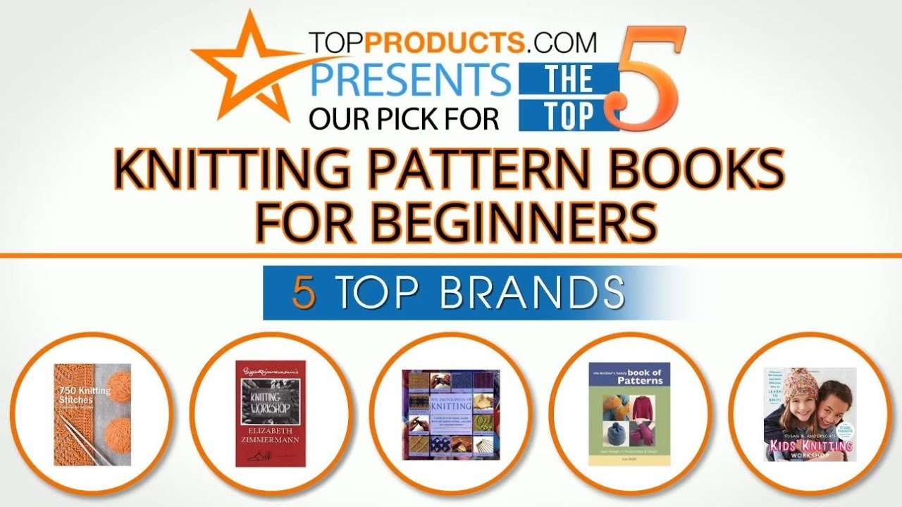 Best Knitting Pattern Book For Beginners Reviews 2017 The Best