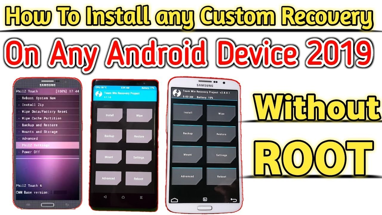 How To install Any Custom Recovery on Any Android Device 2019 Easiest  Method [ Without Root ]