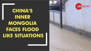 China's Inner Mongolia faces flood like situations