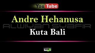 Karaoke Andre Hehanusa Kuta Bali Karaoke Tanpa Vokal