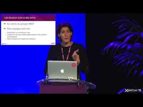 XebiConFr 15 - Voyages sncf com - Les apports de la data science à la connaissance client