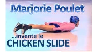 "MARJORIE POULET - ""Le chicken slide"""
