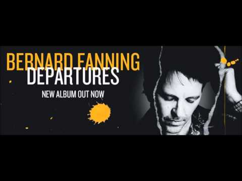 Grow Around You - Bernard Fanning