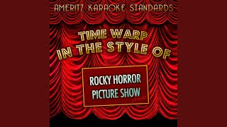 Time Warp (In the Style of Rocky Horror Picture Show) (Karaoke Version)