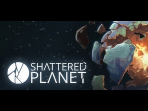 Shattered Planet Game Let's Try Episode 1 Gameplay