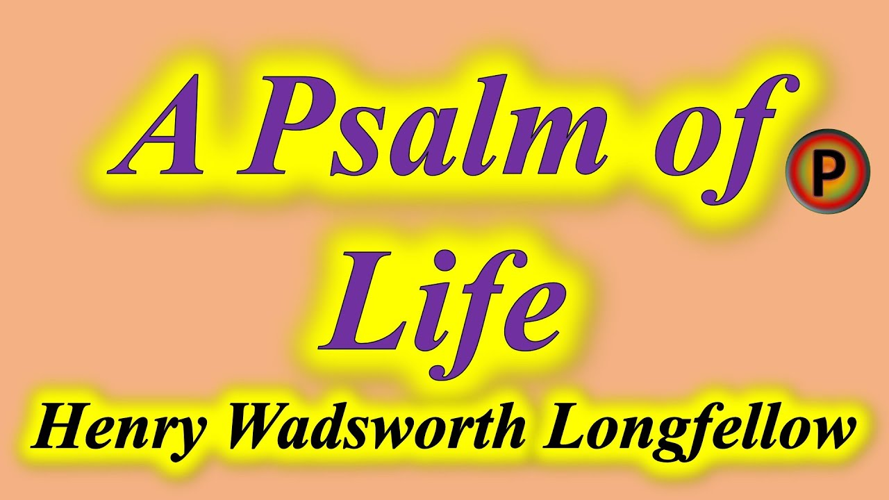 ✅ Poem A Psalm of Life By Henry Wadsworth Longfellow 12E1101 IN HINDI ✅