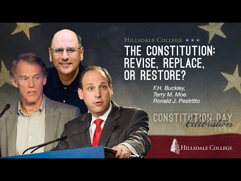 The Constitution: Revise, Replace, or Restore?