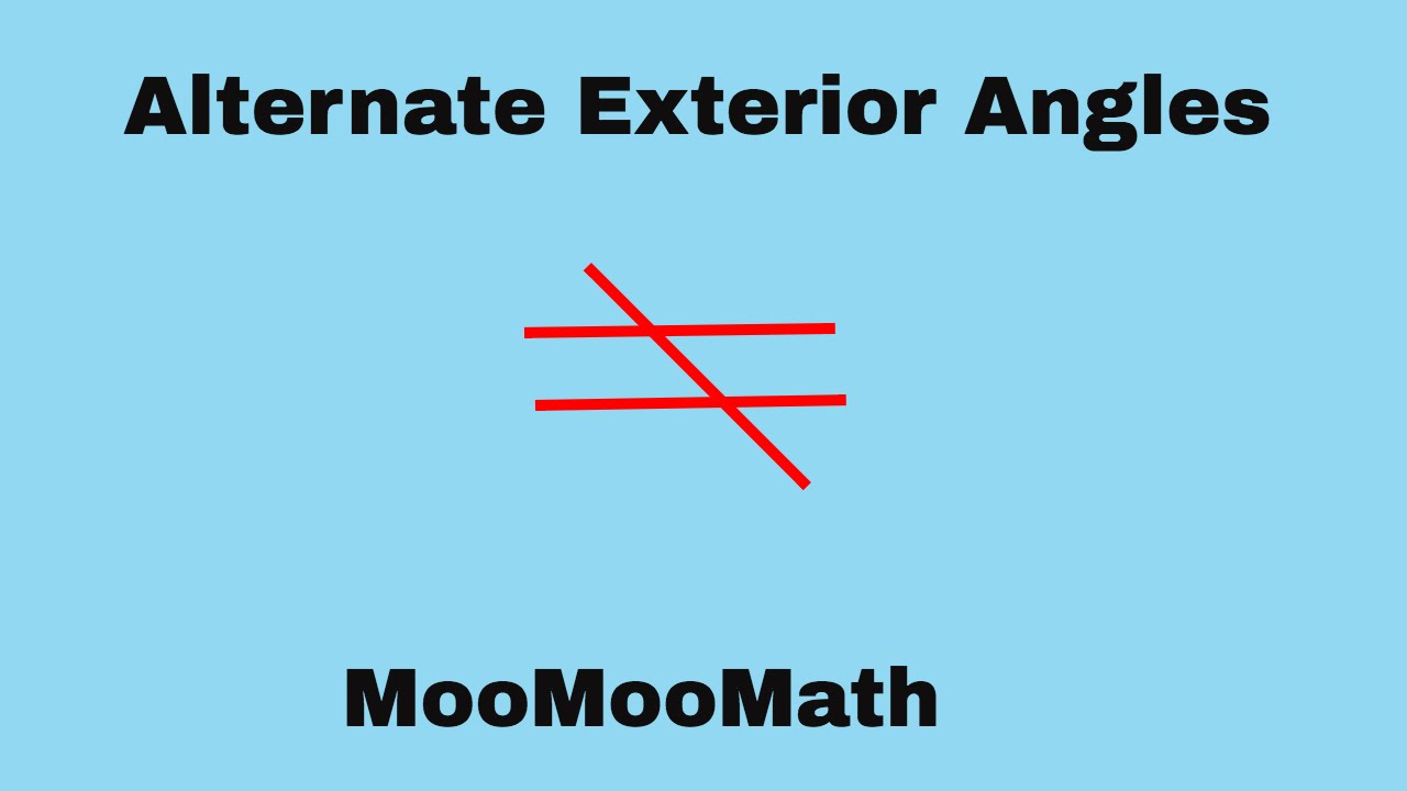 What Are Alternate Exterior Angles In Geometry Youtube