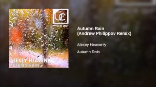 Autumn Rain (Andrew Philippov Remix)