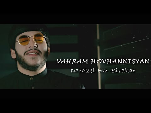 Vahram Hovhannisyan - Dardzel em sirahar (2021)