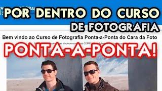 🗼 POR DENTRO DO CURSO FOTOGRAFIA PONTA A PONTA (CURSO MASTER CARA DA FOTO) 📇