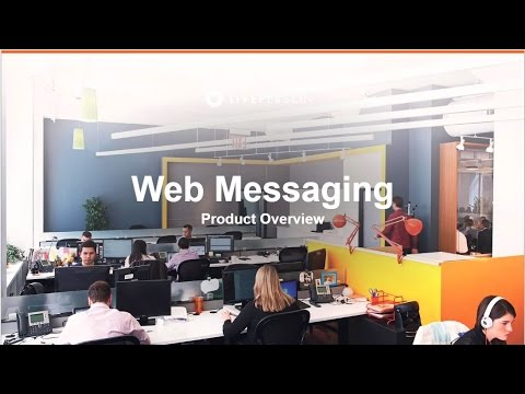Web Messaging Product Overview