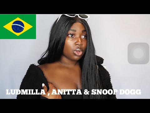 Anitta With Ludmilla and Snoop Dogg feat Papatinho-Onda Diferente  REACTION