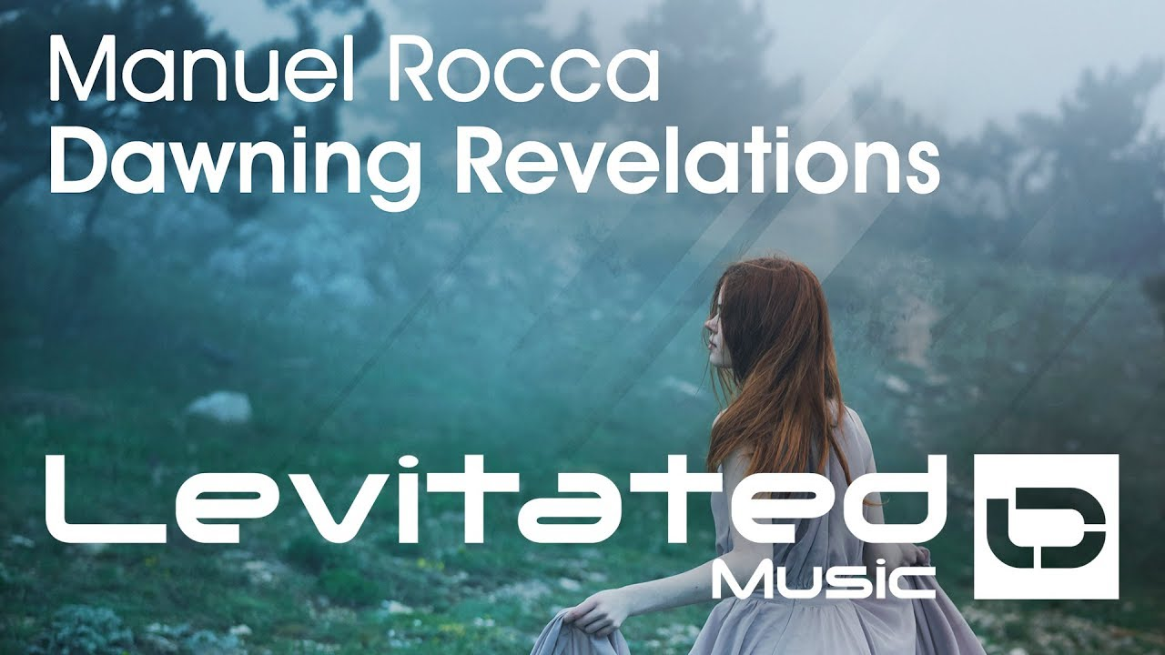 Manuel Rocca – Dawning Revelations [OUT NOW]