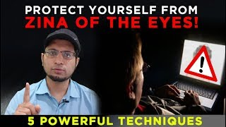 Protect yourself form Zina of the Eyes-  5 Powerful Tips to Overcome Porn Addiction!