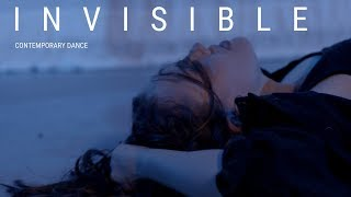 Invisible ( Contemporary Dance )