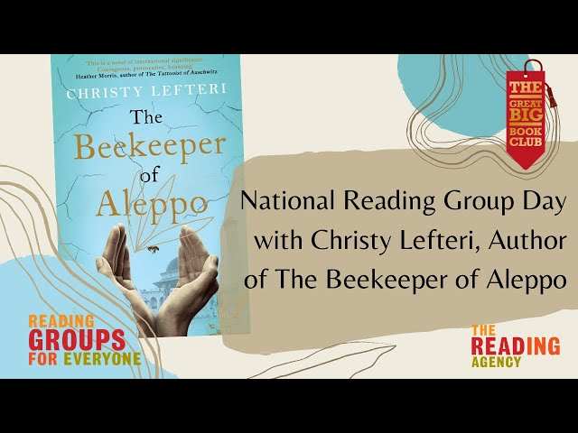 National Reading Group Day: Christine Lefteri, The Beekeeper of Aleppo