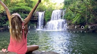 Meditation For Positivity & Peace ♥ Guided Meditation - Klong Chao Waterfall
