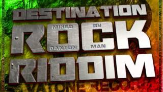 Destination Rock Riddim mixed by Banton Man (OFFICIAL)