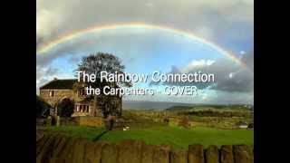 The Rainbow Connection - the Carpenters(singing byびすけ)