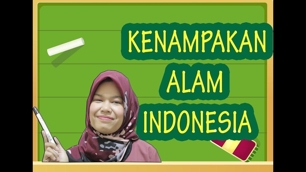 Kenampakan Alam Di Indonesia Daratan Penjelasan Lengkap Youtube